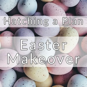 eastermakeover