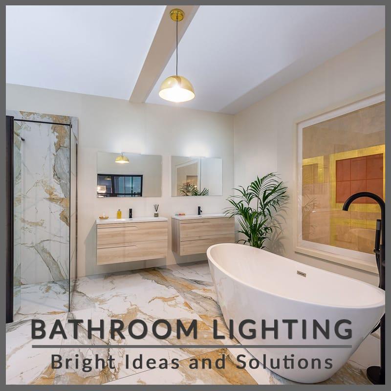 bright ideas for lighting bathrooms